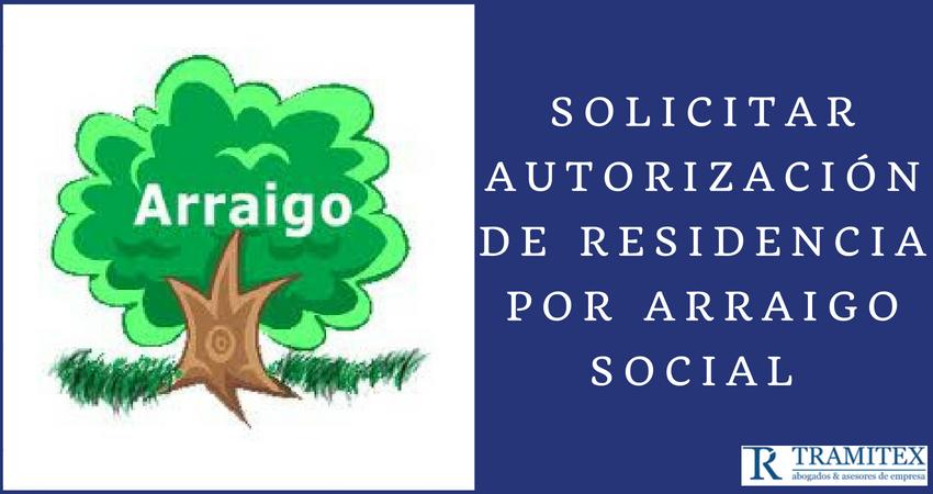Solicitar permiso de residencia por Arraigo Social