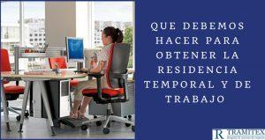 Residencia temporal y de trabajo