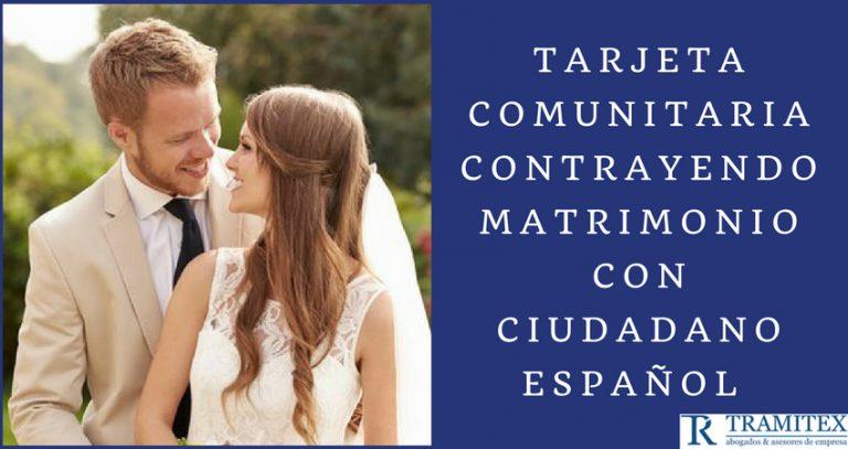 Solicitar tarjeta comunitaria contrayendo Matrimonio con ciudadano español