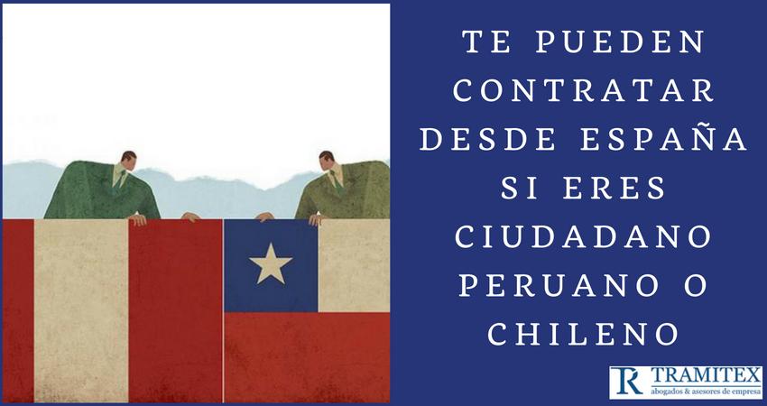 Te pueden contratar desde España si eres ciudadano peruano o chileno