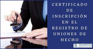 Certificado de inscripción en el Registro de Uniones de Hecho