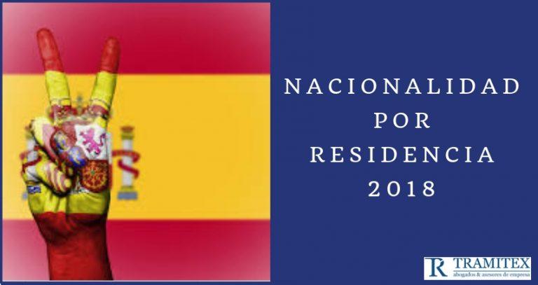 Nacionalidad española por residencia 2018