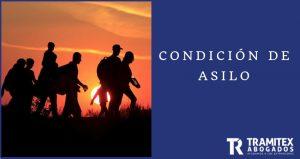 Condicion de asilo