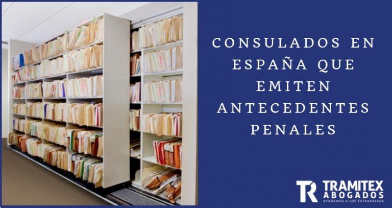 Consulados en España que emiten antecedentes penales