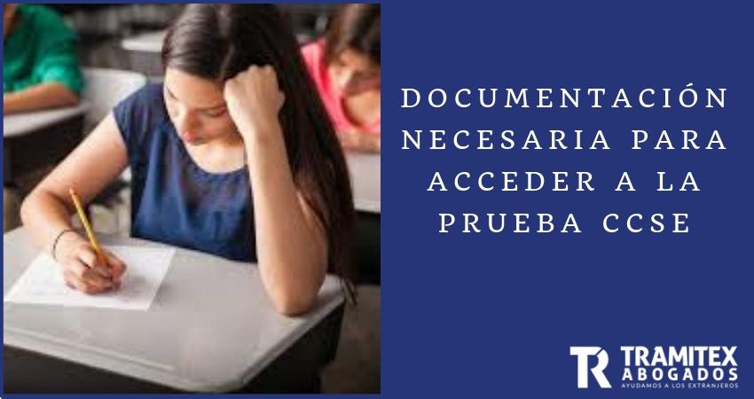 Documentación necesaria para acceder a la prueba CCSE