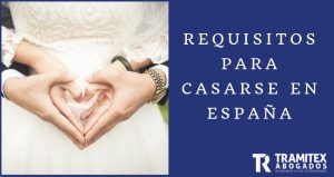 Requisitos para casarse en España