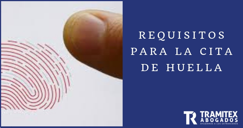 Requisitos para la cita de huella