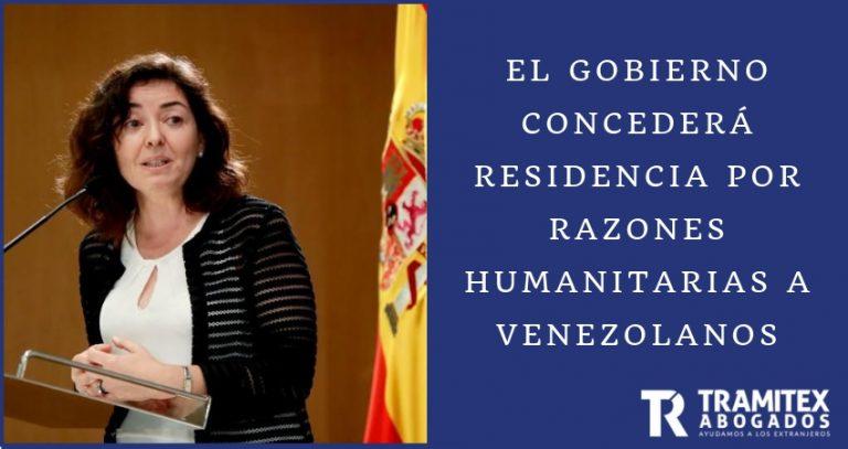 El Gobierno concederá residencia por razones humanitarias a venezolanos