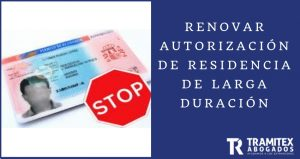 Renovar autorización de residencia de larga duración